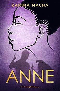 Anne by [Zarina Macha]