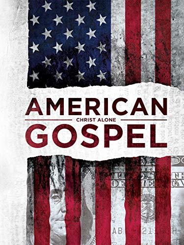 American Gospel: Christ Alone
