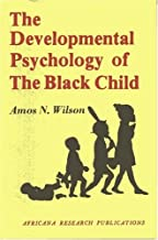 Developmental Psychology of the Black Child