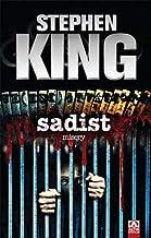 Sadist: Misery
