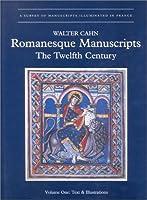 Romanesque Manuscripts: The Twelfth Century (2 Vol Set) (Survey of Manuscripts Illuminated in France)
