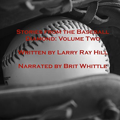 Stories from the Baseball Diamond - Volume 2 cover art