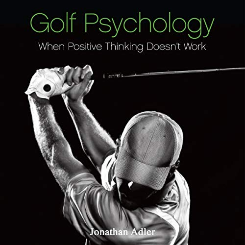 『Golf Psychology - When Positive Thinking Doesn't Work』のカバーアート