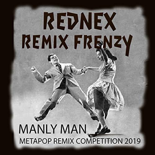 Manly Man (Thursday is No-underwear Day Remix)