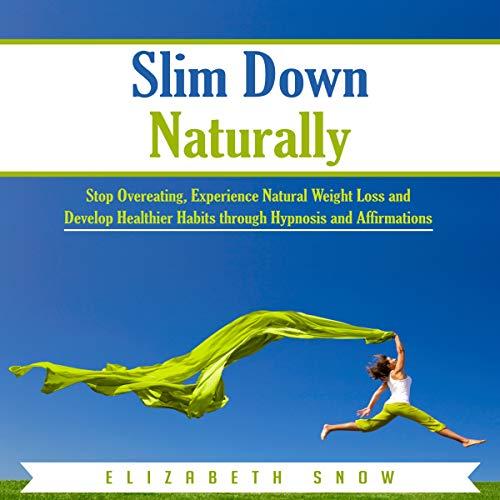 Slim Down Naturally audiobook cover art