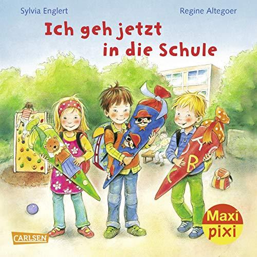 Maxi Pixi 227: Ich geh jetzt in die Schule (227)
