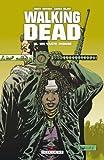 Walking Dead T16 - Un vaste monde