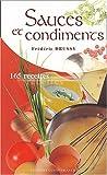 Sauces et condiments - 165 recettes