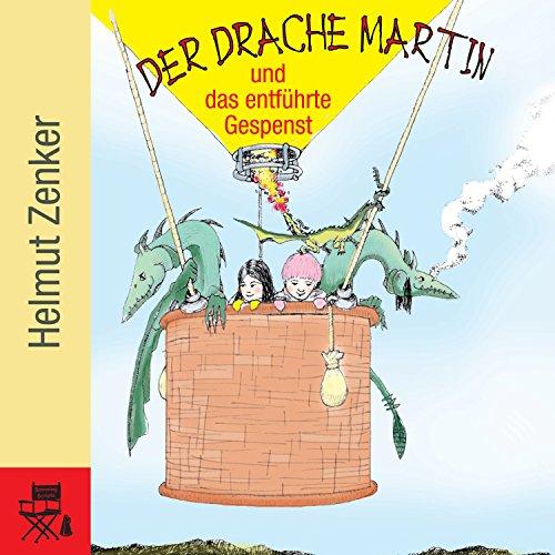 Der Drache Martin und das entführte Gespenst Titelbild