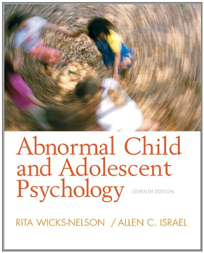 Abnormal Child and Adolescent Psychology (7th Edition)