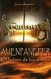Amenpanefer El Ladron De Los Dios