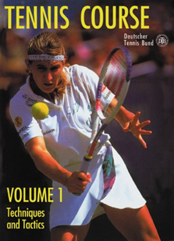Tennis Course: Techniques and Tactics