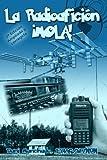 La Radioafición ¡Mola!