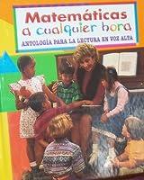 """Matematicas a Culaquier Hora (""""Matematicas A Culquier Hora: Antologia Para La Lectura En Voz Alta) 0153061162 Book Cover"""