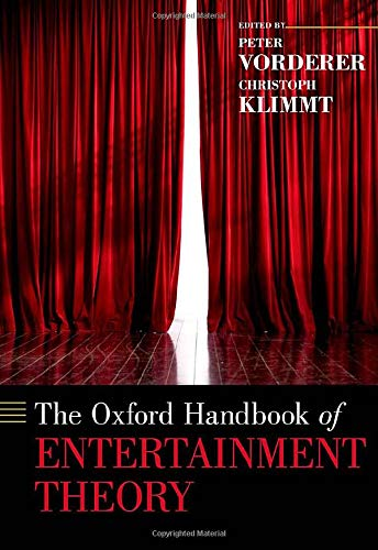 Compare Textbook Prices for The Oxford Handbook of Entertainment Theory OXFORD HANDBOOKS SERIES 1 Edition ISBN 9780190072216 by Vorderer, Peter,Klimmt, Christoph