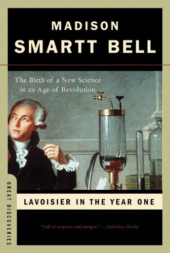 Lavoisier in the Year One: The Birth of a New Science in an Age of Revolution (Great Discoveries) (English Edition)