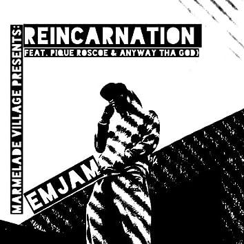Reincarnation (feat. Pique Roscoe & AnyWay Tha God)