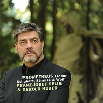 Schubert & Strauss & Wolff: Prometheus Lieder