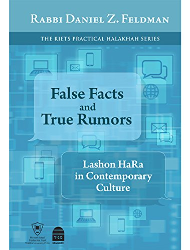 False Facts and True Rumors: Lashon Hara in Contemporary Culture