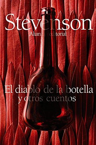 El diablo de la botella y otros cuentos (El libro de bolsillo - Bibliotecas de autor - Biblioteca Stevenson)