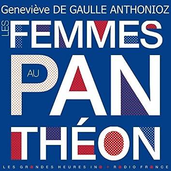 Les femmes au Panthéon - Les Grandes Heures Ina / Radio France