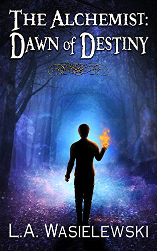 Amazon.com: The Alchemist: Dawn of Destiny (The Alchemist Trilogy ...