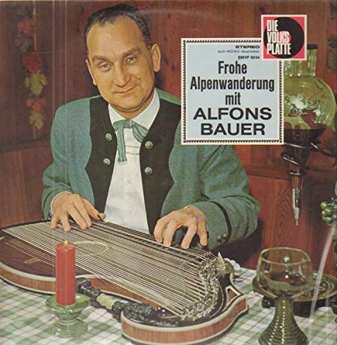 Frohe Alpenwanderung [Vinyl LP]