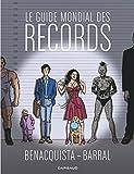 Guide mondial des records (Le) - Format Kindle - 9782205169836 - 9,99 €