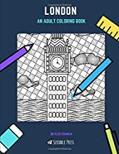 LONDON: AN ADULT COLORING BOOK: A London Coloring Book For Adults