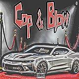 Cop & Blow