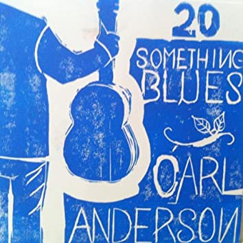 20 Something Blues