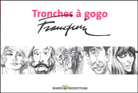 Tronches à Gogo - Collection à l'italienne