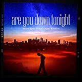 are you down tonight [Explicit]