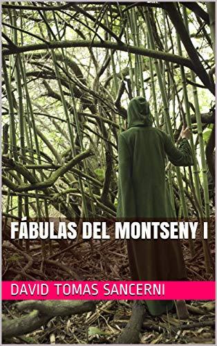 Fábulas del Montseny I