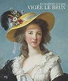ELISABETH LOUISE VIGÉE LE BRUN by JOSEPH BAILLIO / XAVIER SALMON (2015-09-12) - 12/09/2015