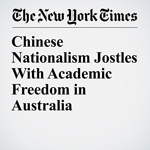 Chinese Nationalism Jostles With Academic Freedom in Australia copertina