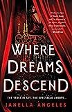 Where Dreams Descend: A Novel (Kingdom of Cards, 1)