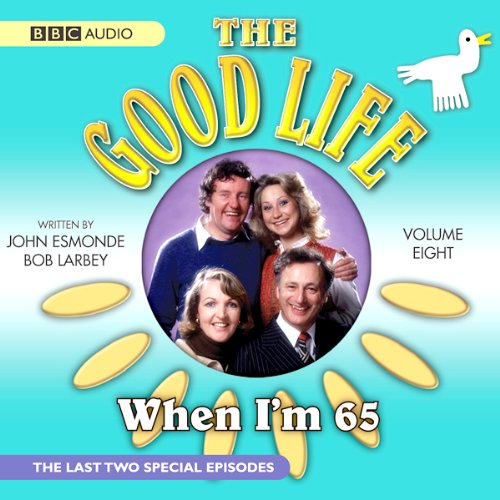 The Good Life, Volume 8 audiobook cover art