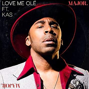 Love Me Ole (feat. KAS)