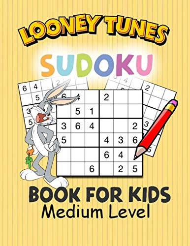 Looney Tunes Sudoku Book For Kids Medium Level: Significantly improves memory for kids aged 7 -12 & Makes learning fun, Easey Sudoku for kids with Solution pages included