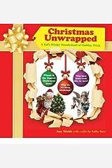 By Shields, Amy ( Author ) [ Christmas Unwrapped: A Kid's Winter Wonderland of Holiday Trivia ] Nov - 2011 { Hardcover } Gebundene Ausgabe