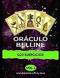 Los ejercicios del Oráculo de Belline: volumen 2 (belline ES)