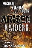 ARISEN : Raiders, Volume 1 - The Collapse