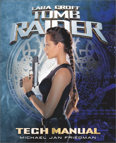 Compare Textbook Prices for Tomb Raider Tech Manual Pocket Books Media Tie-In First Edition Edition ISBN 9780743423540 by Friedman, Michael Jan
