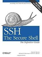 SSH, The Secure Shell: The Definitive Guide by Daniel J. Barrett Richard E. Silverman Robert G. Byrnes(2005-05-20)