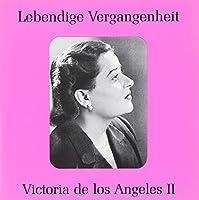 Legendary Voices-Victoria De Los Angeles Vol. 2