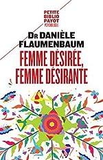 Femme désirée, femme désirante de Danièle Flaumenbaum