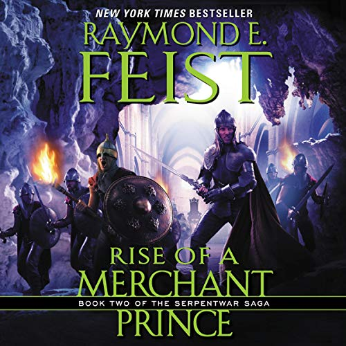 Rise of a Merchant Prince Audiobook By Raymond E. Feist cover art