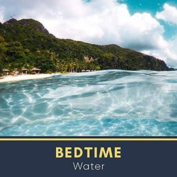 # Bedtime Water