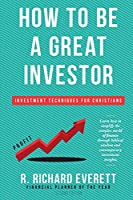 How to Be a Great Investor: Investment Techniques for Christians